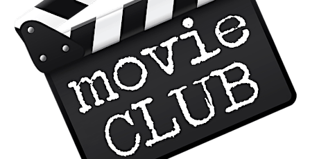 Movie Club for our Adult members tickets