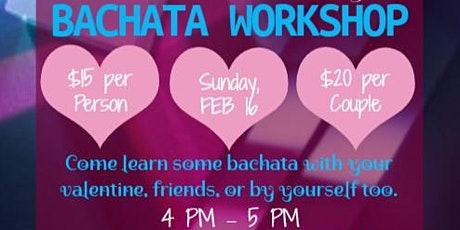 Valentines Day Bachata Workshop (February 16) tickets