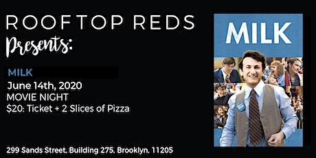 Rooftop Reds Presents: Milk tickets
