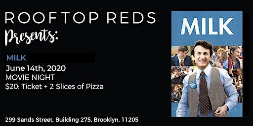 Rooftop Reds Presents: Milk