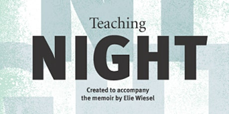 "Teaching Elie Wiesel's ""Night"" (Facing History And Ourselves) tickets"