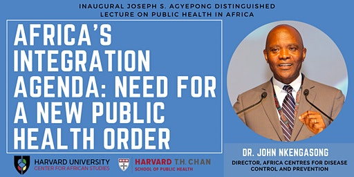 Joseph Agyepong Distinguished Lecture feat. Dr. John Nkengasong