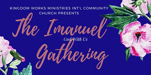 The  Imanuel (God With Us) Gathering