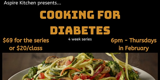 Cooking for Diabetes -- Cooking Series