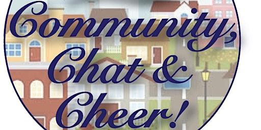 Community, Chat & Cheer! - February