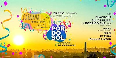 Carnaval do Obelisco apresenta Pôr do Sol Especial de Carnaval