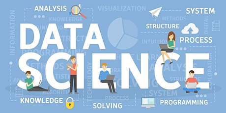 4 Weekends Data Science Training in El Paso   Introduction to Data Science for beginners   Getting started with Data Science   What is Data Science? Why Data Science? Data Science Training   February 29, 2020 - March 22, 2020 tickets