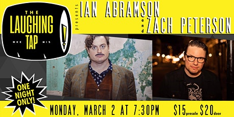 Ian Abramson & Zach Peterson at The Laughing Tap tickets