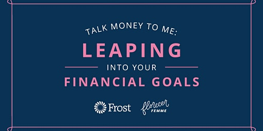 Talk Money To Me: Leaping Into Your Financial Goals