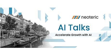 Neoteric AI Talks: Accelerating Growth with AI tickets