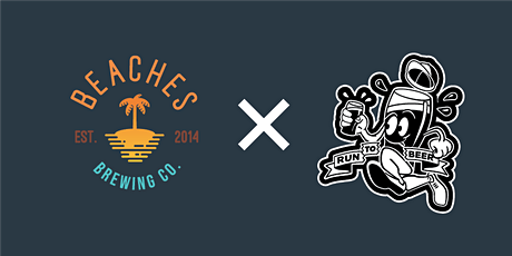 RUN TO BEACHES BREWING COMPANY tickets