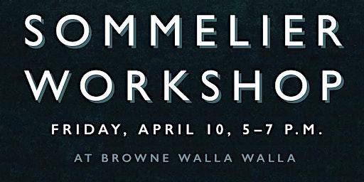 Browne Family Vineyards Walla Walla Sommelier Workshop