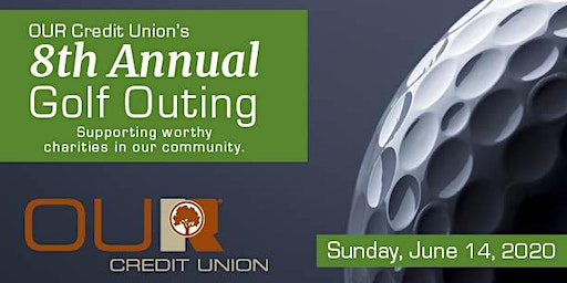 OUR Credit Union's 8th Annual Golf Outing