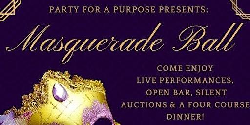 Party for a Purpose: Masquerade Ball