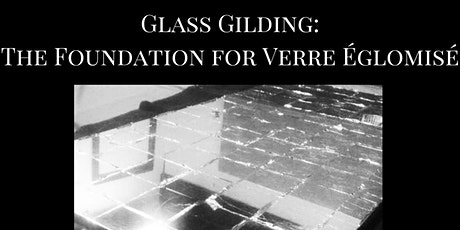 New York: Glass Gilding ~ An Introduction to Verre  Églomisé tickets