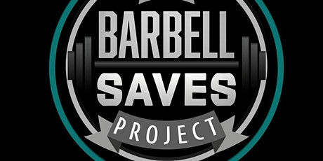 The Barbell Saves Project Open House tickets