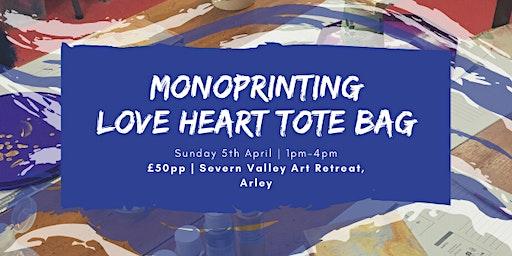 Monoprinting - Love Heart Tote Bag - Craft Workshop