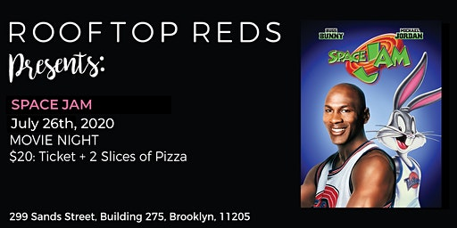 Rooftop Reds Presents: Space Jam