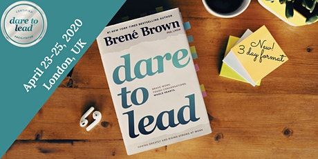 Dare to Lead™  - Brené Brown's 3 Day Courage Building Workshop - London, UK tickets