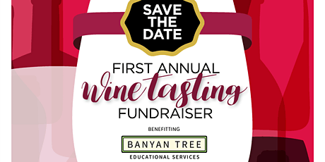 First Annual Wine Tasting Fundraiser tickets