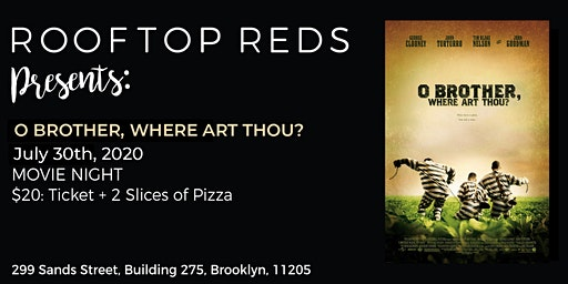 Rooftop Reds Presents: O Brother, Where Art Thou?