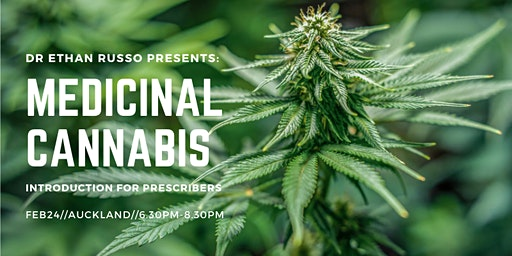 Dr Ethan Russo Presents: Medicinal Cannabis, Introduction for Prescribers