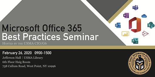 Microsoft Office 365 Best Practices Seminar @ United States Military Academy