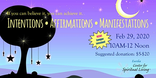Intentions • Affirmations • Manifestions #2 on Feb 29