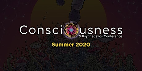 Consciousness & Psychedelics Conference Summer 2020 tickets