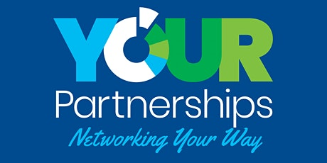 3rd March - Your Partnerships Networking Lunch, BRISTOL tickets