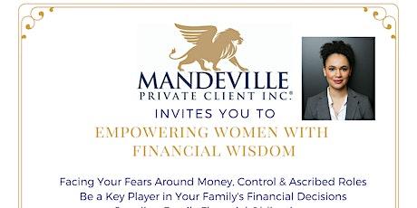 EMPOWERING WOMEN WITH FINANCIAL WISDOM tickets
