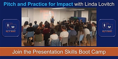 Perfect Your Pitch and Presentation Skills