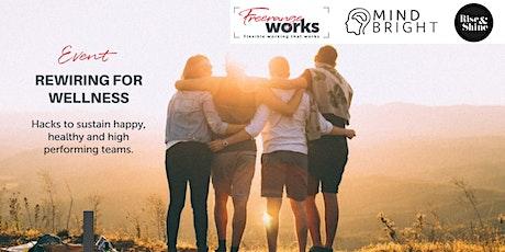 Rewiring for Wellness Workshop tickets