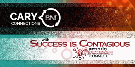 Success is Contagious - Cary Connections tickets
