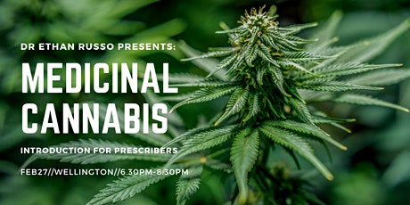 Dr Ethan Russo Presents: Medicinal Cannabis, Introduction for Prescribers tickets