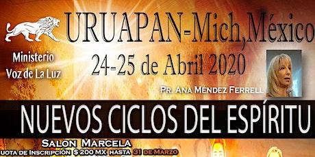 Nuevos Ciclos del Espíritu - URUAPAN, Michoacan, México entradas