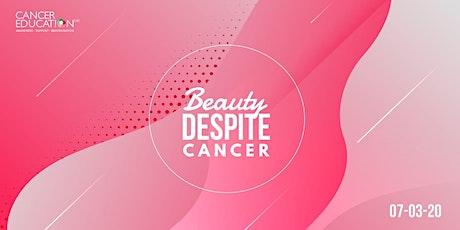 Beauty Despite Cancer tickets