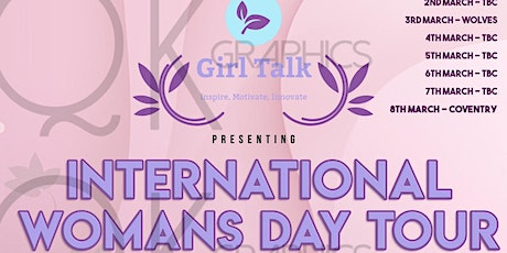 Girl Talk - International Womens Day Tour ( Coventry) tickets