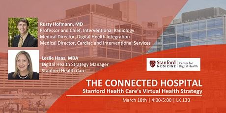 The Connected Hospital: Stanford Health Care's Digital Health Strategy tickets