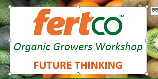 2020 Fertco Organic Growers Workshop
