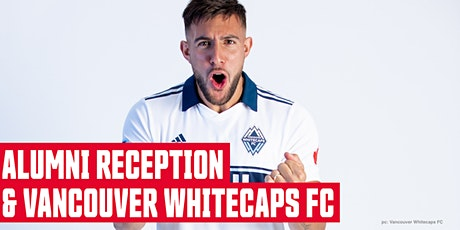 SFU Alumni Reception & Vancouver Whitecaps FC Game tickets