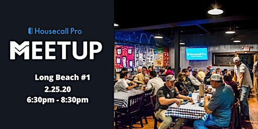 Long Beach Home Service Professional Networking Meetup #1