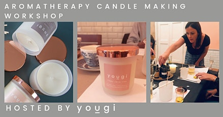 Aromatherapy Candle Making Workshop, 7pm, LIVE ONLINE tickets