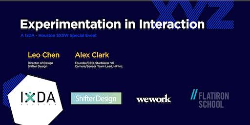 IxDA - SXSW Special Event - Experimentation