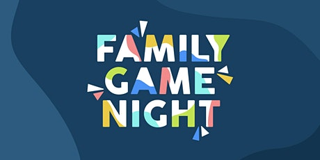 Family Game Night tickets