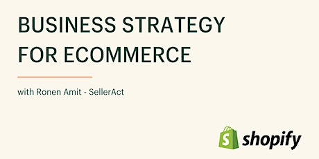 Business Strategy for Ecommerce tickets
