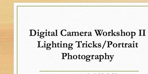 Digital Camera Workshop II