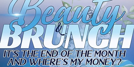Beauty And Brunch: Is Your Money Making Money? tickets
