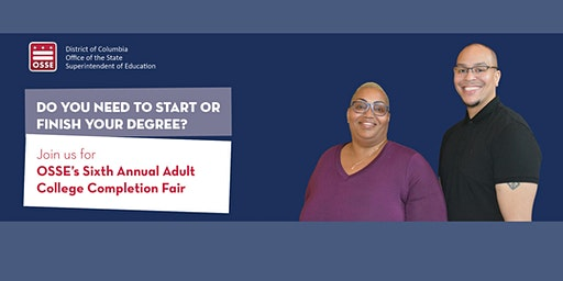 OSSE's Sixth Annual Adult College Completion Fair