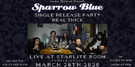 "Sparrow Blue's ""Real Thick"" Release Party w/ Guests tickets"